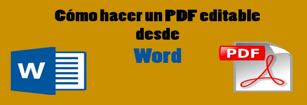 PDF rellenable desde word